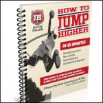 How To Jump 2-6 Inches Higher in 45 Minutes – Free Download