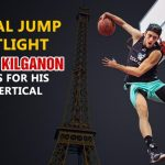 The Sneaky Trick Jordan Kilganon Used to Achieve a 50-Inch Vertical Leap